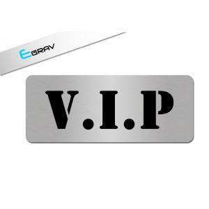 Plaque deco VIP 20 cm par 8 cm