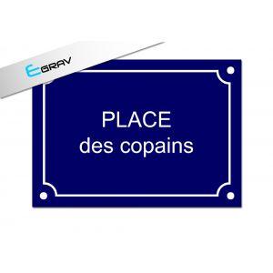 Plaque de Rue place des copins 30 Cm par 20 Cm